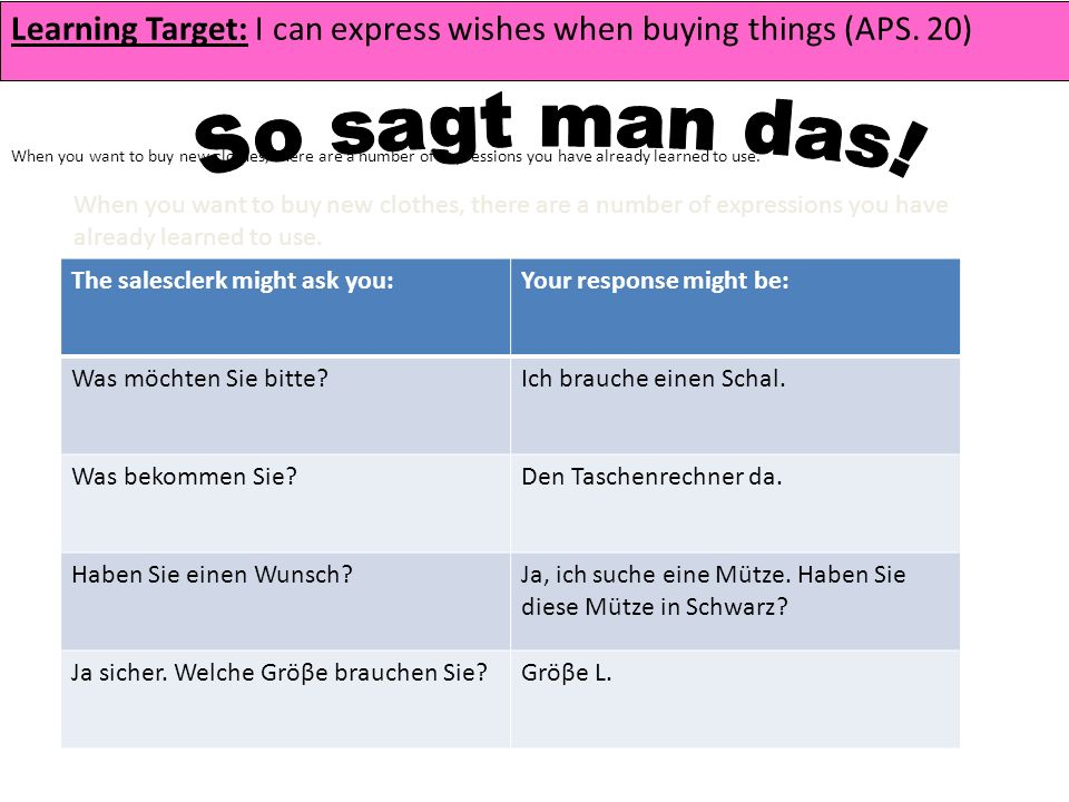 Learning Target: I can express wishes when buying things (APS.