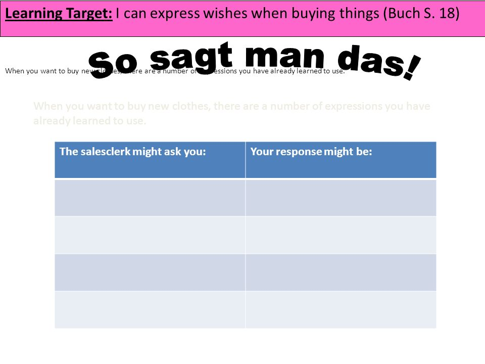 Learning Target: I can express wishes when buying things (Buch S.