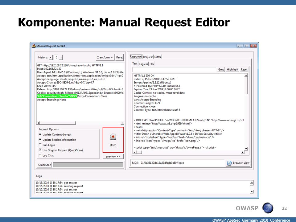 OWASP OWASP AppSec Germany 2010 Conference Komponente: Manual Request Editor 22
