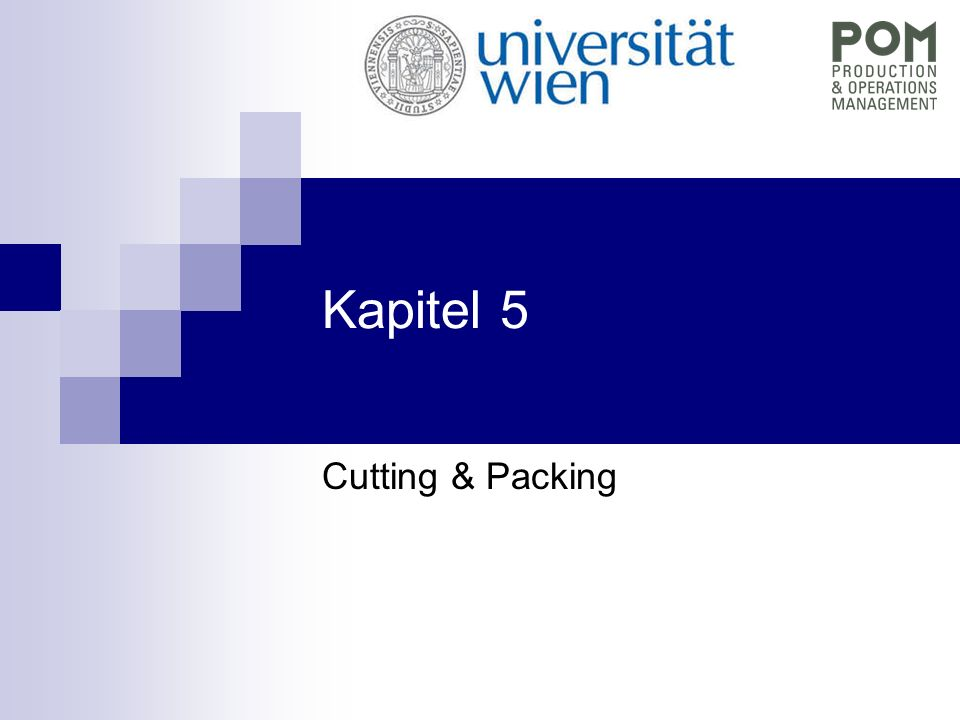 Kapitel 5 Cutting & Packing
