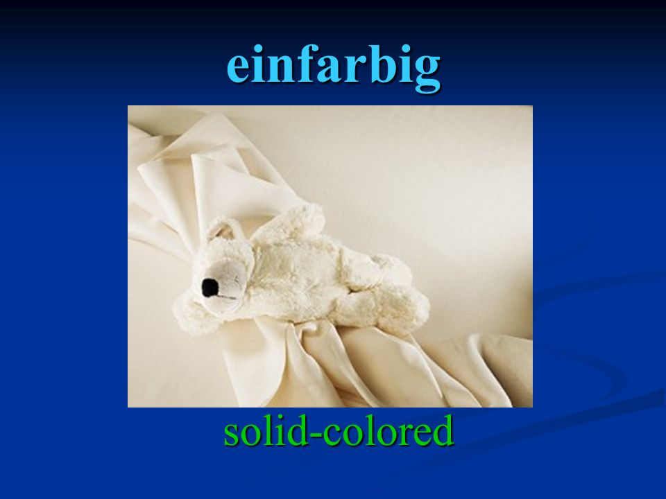 einfarbig solid-colored