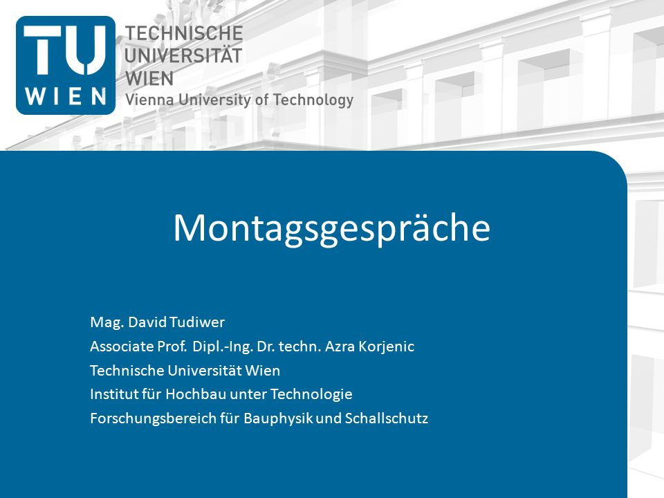 Montagsgespräche Mag. David Tudiwer Associate Prof.