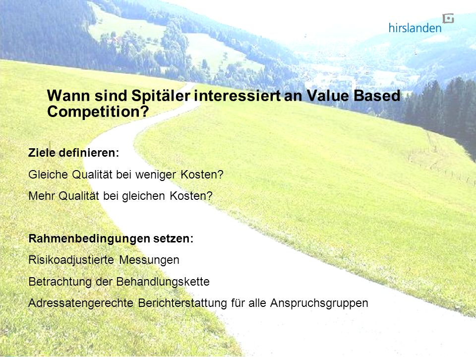 Wann sind Spitäler interessiert an Value Based Competition.