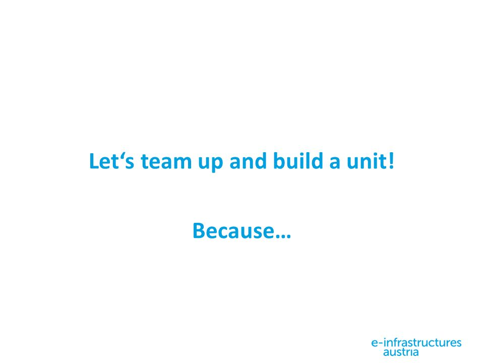 Let's team up and build a unit! Because…