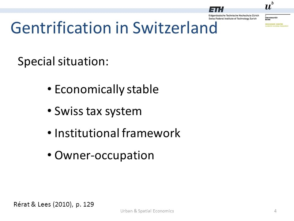 Gentrification in Switzerland Urban & Spatial Economics4 Rérat & Lees (2010), p.