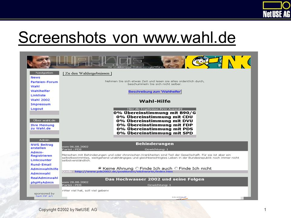Copyright ©2002 by NetUSE AG1 Screenshots von www.wahl.de