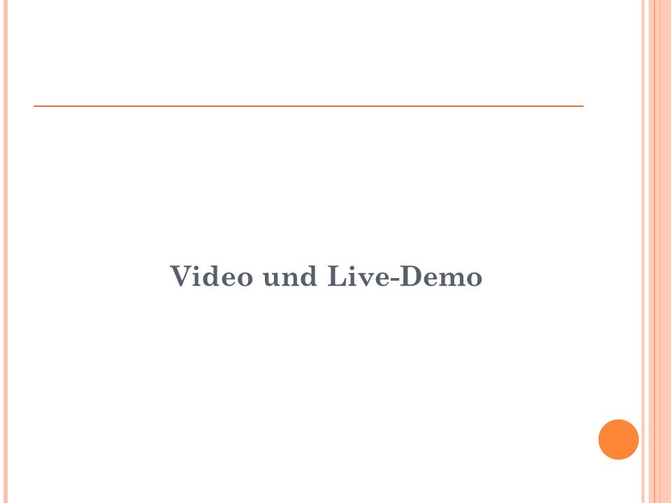 Video und Live-Demo
