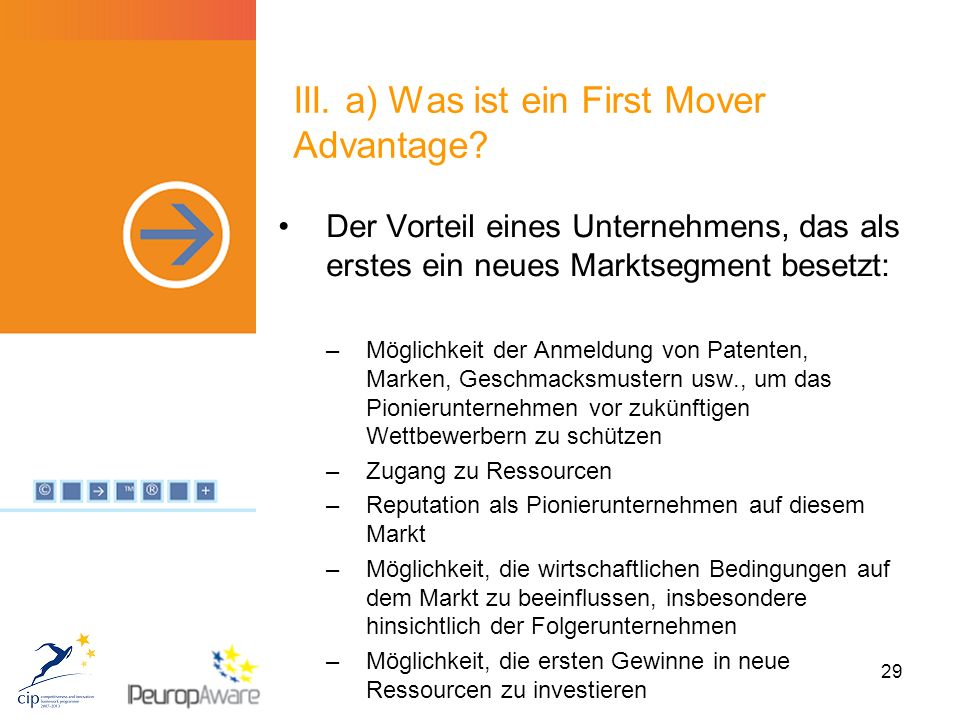 29 III. a) Was ist ein First Mover Advantage.