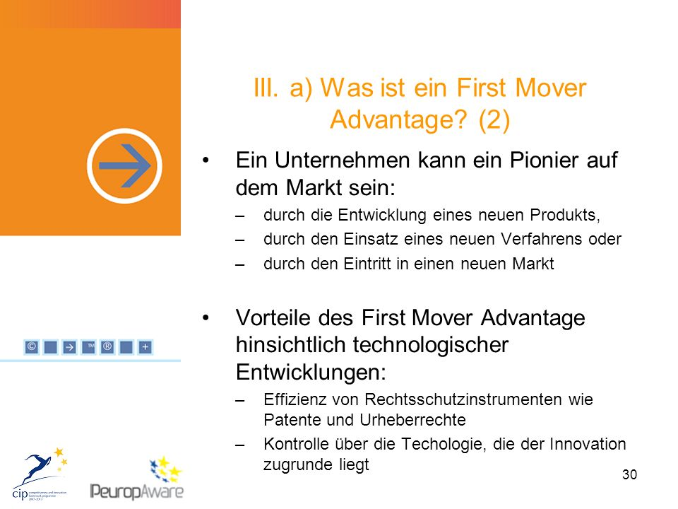 30 III. a) Was ist ein First Mover Advantage.