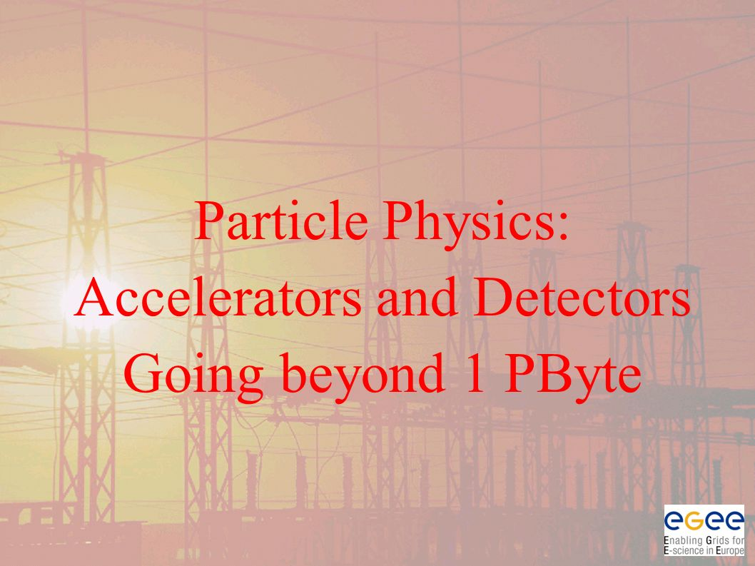 Particle Physics: Accelerators and Detectors Going beyond 1 PByte