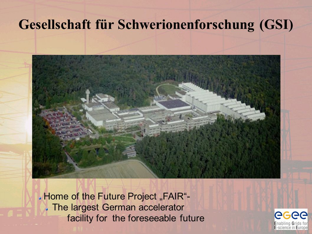 "Gesellschaft für Schwerionenforschung (GSI) Home of the Future Project ""FAIR - The largest German accelerator facility for the foreseeable future"