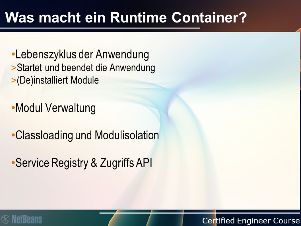 Certified Engineer Course Was macht ein Runtime Container.