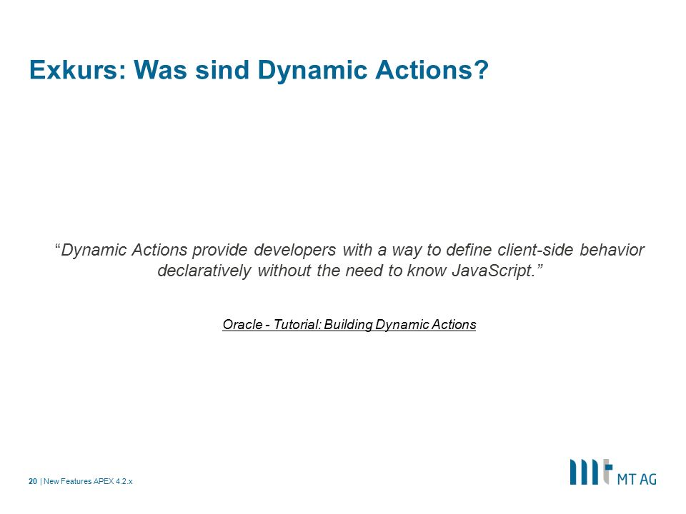 | Exkurs: Was sind Dynamic Actions.