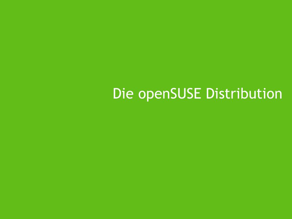 Die openSUSE Distribution