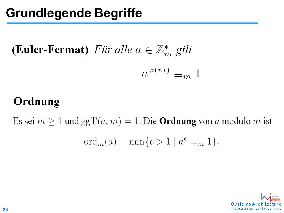 26 May 2006 - 26 Systems Architecture http://sar.informatik.hu-berlin.de Grundlegende Begriffe