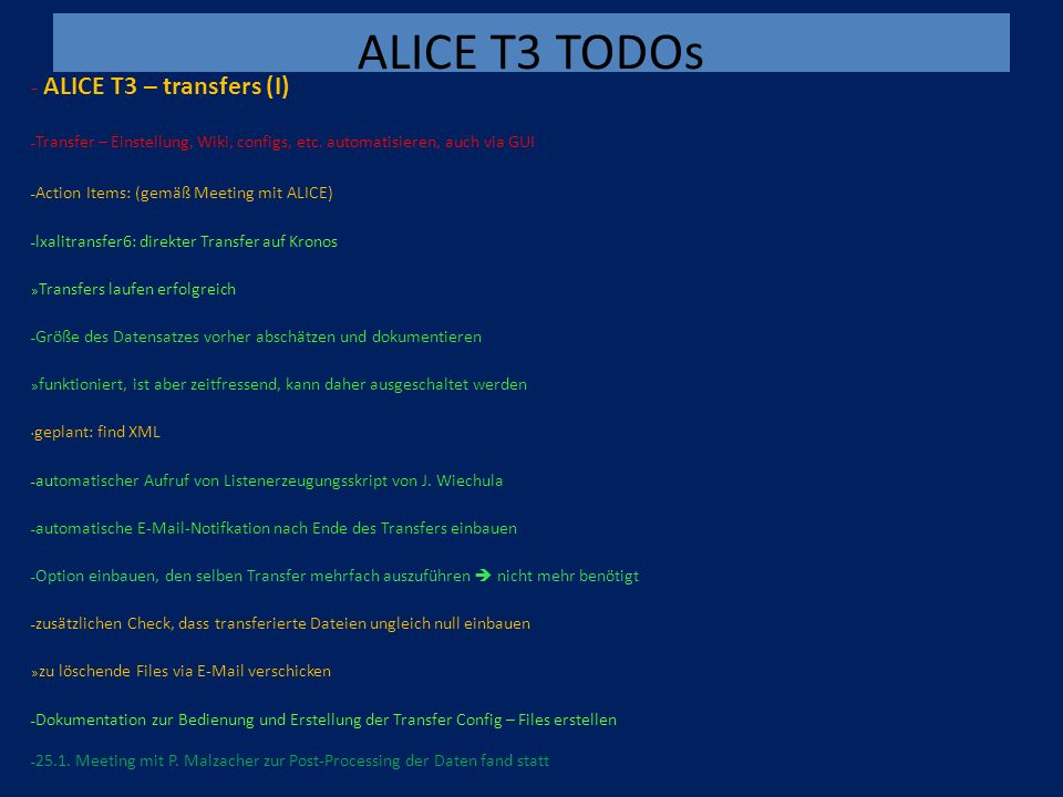 ALICE T3 TODOs - ALICE T3 – transfers (I) – Transfer – Einstellung, Wiki, configs, etc.