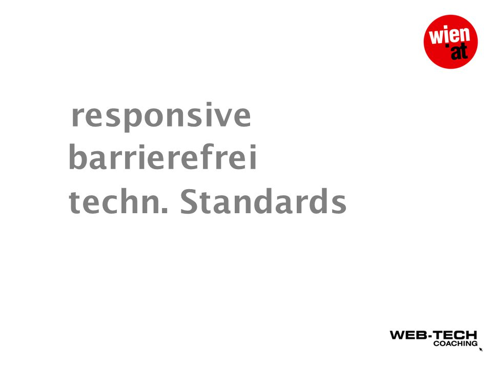 responsive barrierefrei techn. Standards