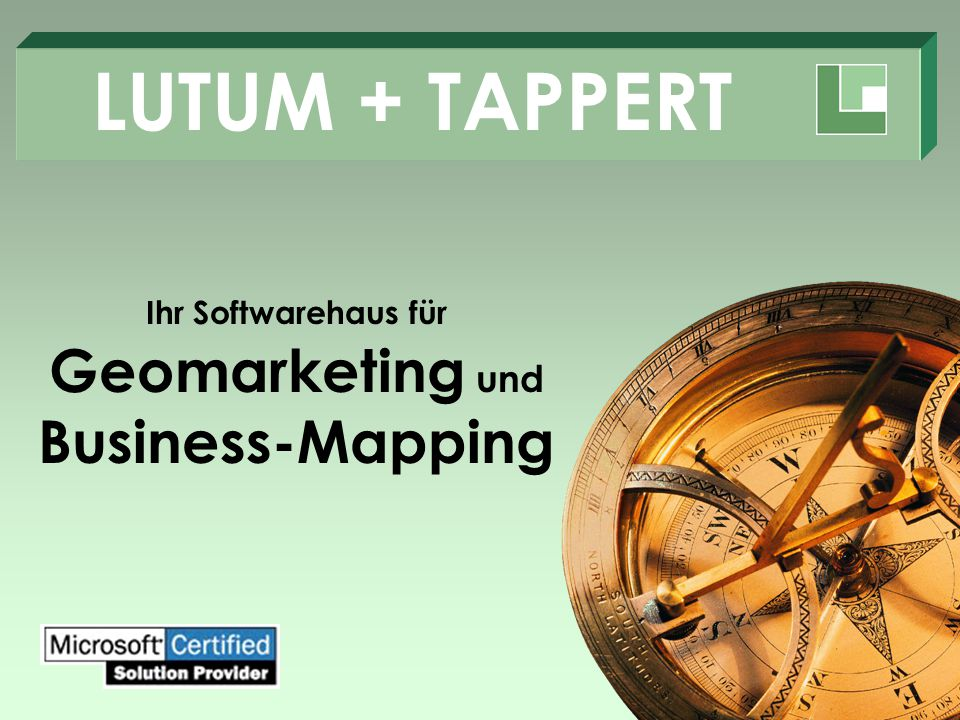 LUTUM + TAPPERT Ihr Softwarehaus für Geomarketing und Business-Mapping