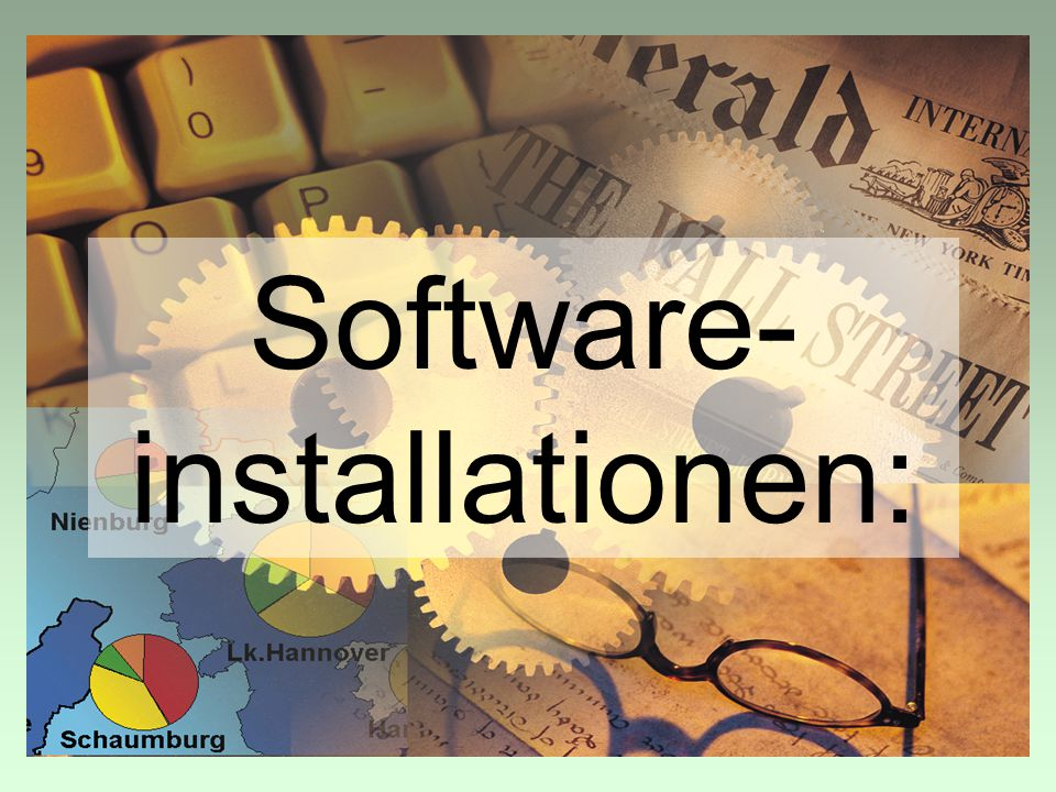Software- installationen: