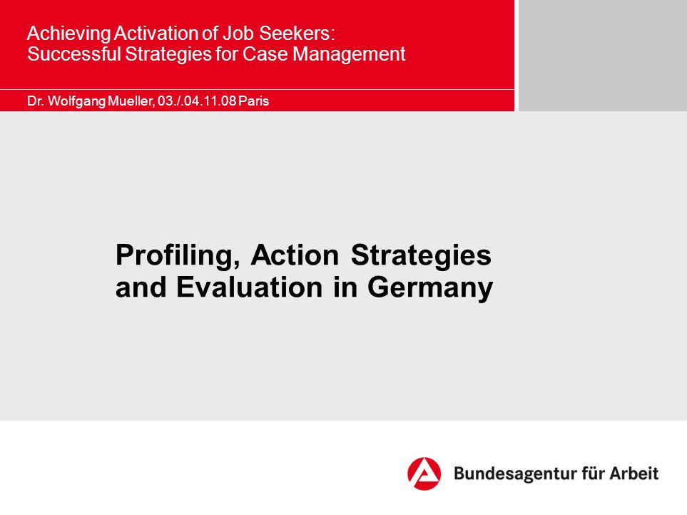 Achieving Activation of Job Seekers: Successful Strategies for Case Management Dr.