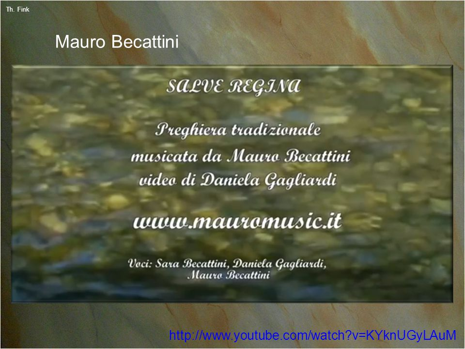 22 Th. Fink Mauro Becattini http://www.youtube.com/watch v=KYknUGyLAuM