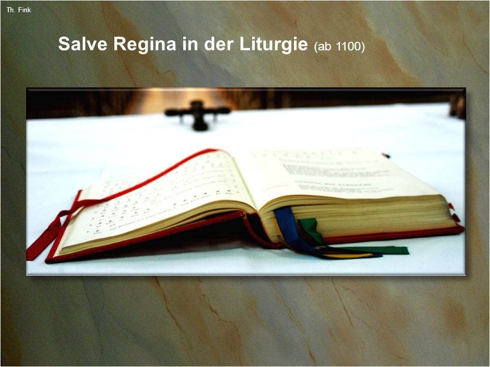 5 Th. Fink Salve Regina in der Liturgie (ab 1100)