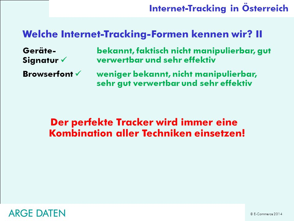 © E-Commerce 2014 ARGE DATEN Welche Internet-Tracking-Formen kennen wir.