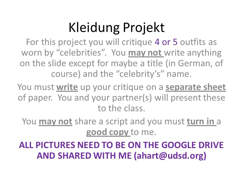 Kleidung Projekt For this project you will critique 4 or 5 outfits as worn by celebrities .